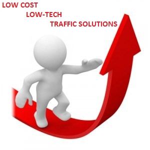 Low Cost Low Technology Solutions To Getting Traffic